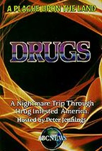 ABC News: Drugs - A Plague Upon the Land