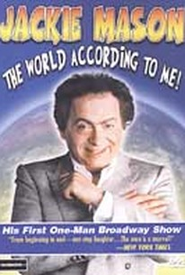 Jackie Mason: The World According To Me!