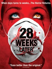 28 Weeks Later... (2007)