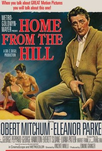 Home from the Hill (1960) - Rotten Tomatoes