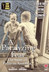 Paralyzing Fear: The Story of Polio in America