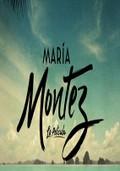 Mar�a Montez: The Movie