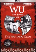Wu: The Story of the Wu Tang Clan