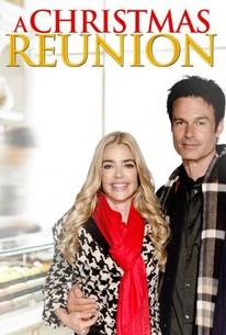 A Christmas Reunion (2015) - Rotten Tomatoes