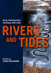 Rivers and Tides: Andy Goldsworthy With Time