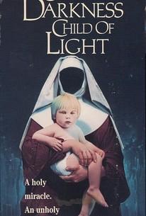 Child of Darkness, Child of Light
