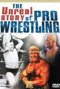 The Unreal Story of Professional Wrestling