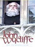 John Wycliffe: The Morning Star