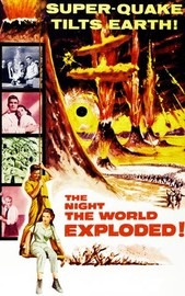The Night the World Exploded