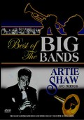 Best of the Big Bands: Artie Shaw & Friends