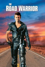 Mad Max 2: The Road Warrior (1982)