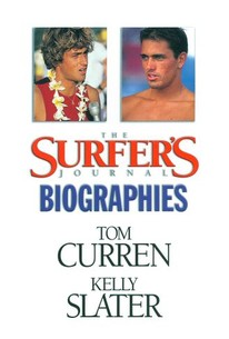 Curren and Slater: Surfer's Journal Biography