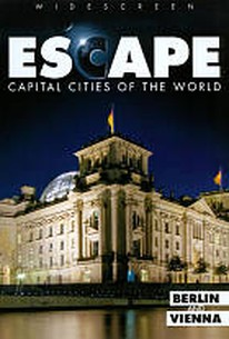 Escape: Capital Cities of the World - Berlin and Vienna