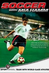 Sportskool Soccer with Mia Hamm