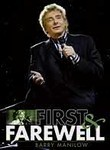 Barry Manilow: First & Farewell