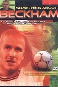 Something About Beckham