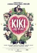 Kiki, Love to Love (Kiki, el amor se hace)