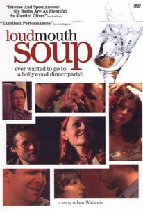 Loudmouth Soup
