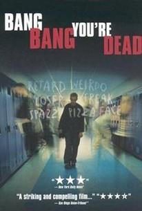 Bang Bang You're Dead