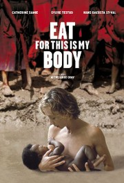 Eat, for This is My Body (Mange, ceci est mon corps)