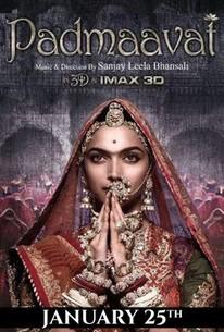 Padmaavat (2018) - Rotten Tomatoes