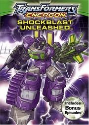 Transformers Energon: Shockblast Unleashed