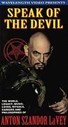 Speak of the Devil - Anton Szandor La Vey (The Canon of Anton LaVey)