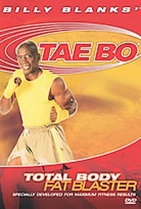 Billy Blanks - Tae Bo: Total Body Fat Blaster