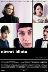 Návrat idiota (Return of the Idiot) (The Idiot Returns)