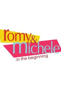 Romy & Michele: In the Beginning