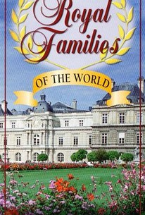 Royal Families of the World: Monaco, Spain, Denmark, Luxembourg, The Habsburgs