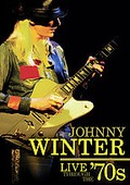 Johnny Winter - Live Through the 70's