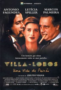 Villa-Lobos - Uma Vida de Paixão (Villa-Lobos: A Life of Passion)
