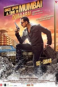 Once Upon a Time in Mumbai Dobaara!