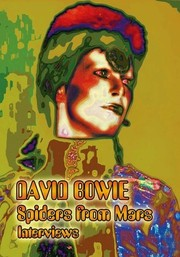 David Bowie: Spiders from Mars: Interviews