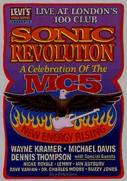 Sonic Revolution: A Celebration of the MC5