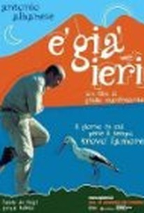 È già ieri (Stork Day) (It's Already Yesterday)