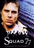 Squad 77
