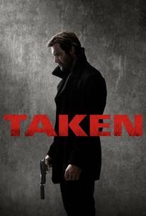 Taken: Season 1 - Rotten Tomatoes