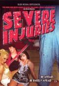 Severe Injuries