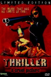 Thriller - A Cruel Picture (Thriller - en grym film) (Hooker's Revenge) (They Call Her One Eye)