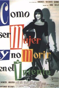 Cómo ser mujer y no morir en el intento (How to Be a Woman and Not Die in the Attempt)