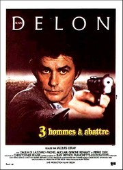 Trois Hommes � Abattre (Three Men to Destroy) (Three Men to Kill)
