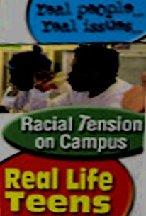 Real Life Teens - Racial Tension on Campus