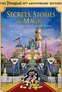 Disneyland: Secrets, Stories and Magic of the Happiest Place on Earth