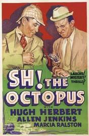 Sh! The Octopus