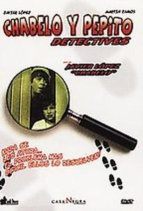 Chabelo y Pepito: Detectives