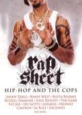 Rap Sheet: Hip-Hop & The Cops