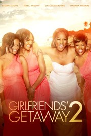 Girlfriends' Getaway 2