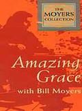 Amazing Grace With Bill Moyers